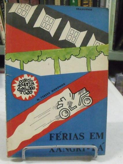 Livro - Férias Em Xangri-lá - Teresa Noronha