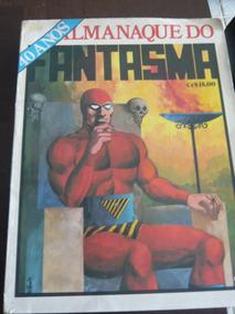 Almanaque Do Fantasma - Especial 40 Anos - Gigante - 1976