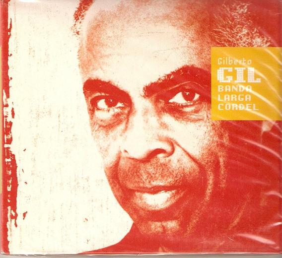Cd Gilberto Gil - Banda Larga Cordel - Novo Lacrado***