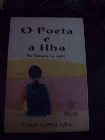O Poeta E A Ilha - Mauro Cunha Filho