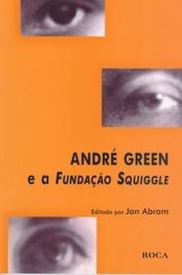 André Green E A Fundação Squiggle Psicologia Psicanalistas