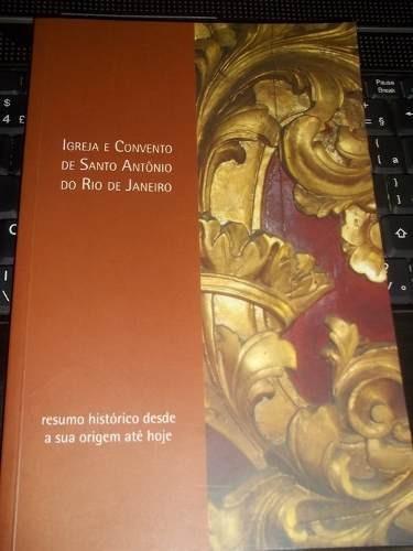 Livro Igreja E Convento De Santo Antonio Do Rio De Janeiro