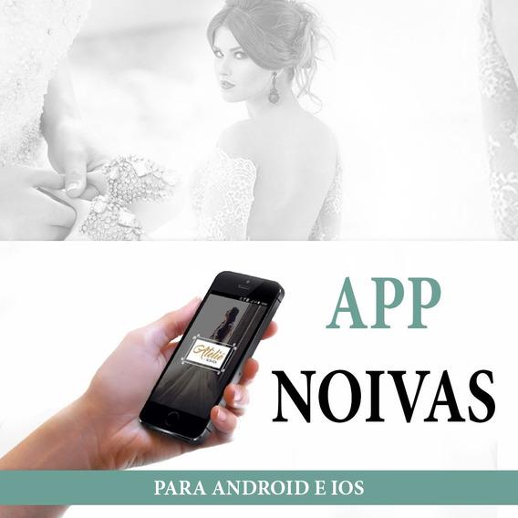 Noivas Aplicativo App Atelier Android Ios Celular Mobile