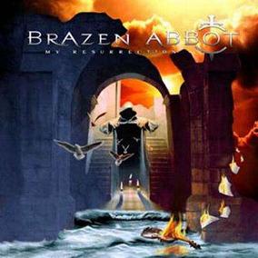 Brazen Abbot - My Resurrection (cd Novo - Lacrado)