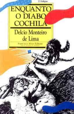 Enquanto O Diabo Cochila - Délcio Monteiro De Lima - 1990