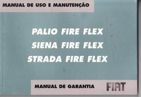 Manual Proprietário Palio Siena Strada Fire Flex 2006 Kit Co