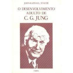 O Desenvolvimento Adulto De C. G. Jung