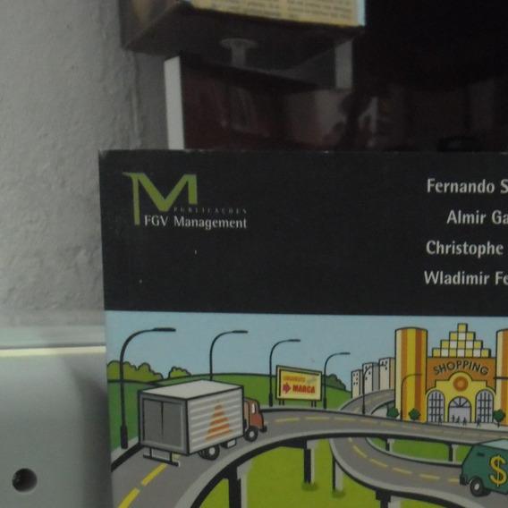 Livro- Gestão De Logística, Distribuiçao E Trade Marketing