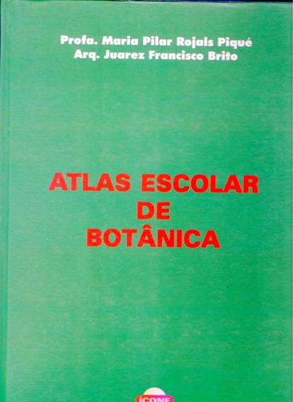 Atlas Escolar De Botânica