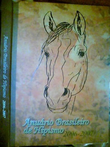 Anuário Brasileiro De Hipismo 2006 2007 Ano 6 Nº 6 Bilingue