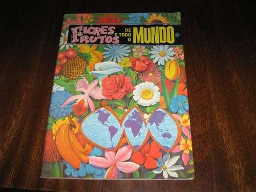 Album De Figurinhas Flores E Frutos De Todo Mundo Ebal 1965
