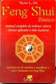 Feng Shui Básico - Victor L. Dy