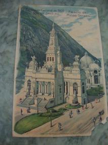 Cartão Postal Exposição Nacional 1908 Palácio Minas Gerais