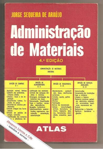 Livro Administração De Materiais - Jorge Sequeira De Araújo
