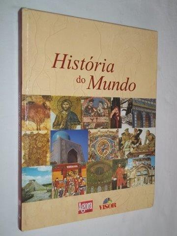 * Livro - História Do Mundo - Agora São Paulo