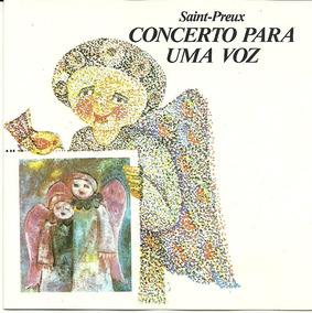 Saint-preux - Concerto Para Uma Voz