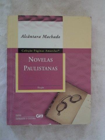 * Alcantara Machado - Novelas Paulistanas - Literatura