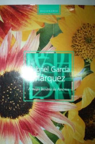 Gabriel Garcia Marquez - A Magia Literária Da América Latina