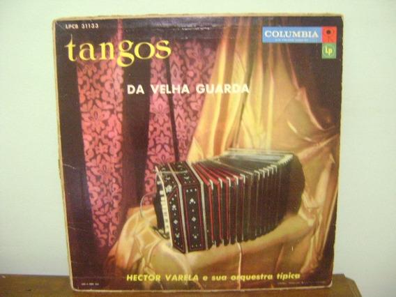 Disco Vinil Lp Tangos Da Velha Guarda Hector Varela