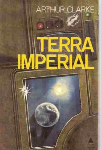 Livro - Terra Imperial - Arthur Clarke