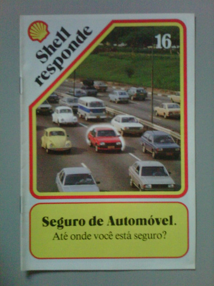 Shell Responde Nº 16 - Seguro De Automóvel