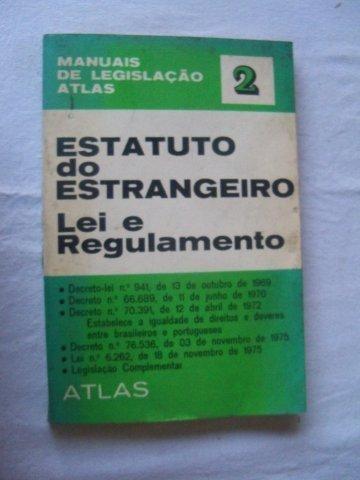 Estatuto Do Estrangeiro Lei E Regulamentação - Direito