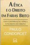 A Ética E O Direito Em Farias Brito Autografado P Condorcet