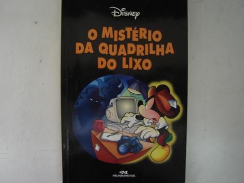 O Mistério Da Quadrilha Do Lixo Disney G2