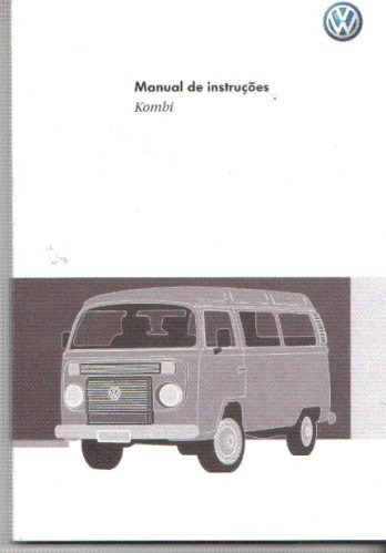 Manual Proprietário Kombi 2010 - Original C/suplementos