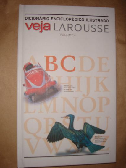 Dicionário Enciclopédico Ilustrado Veja Larousse Volume 4