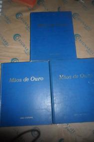 Livro: Mãos De Ouro I, Ii E Iii - Abril Cultural
