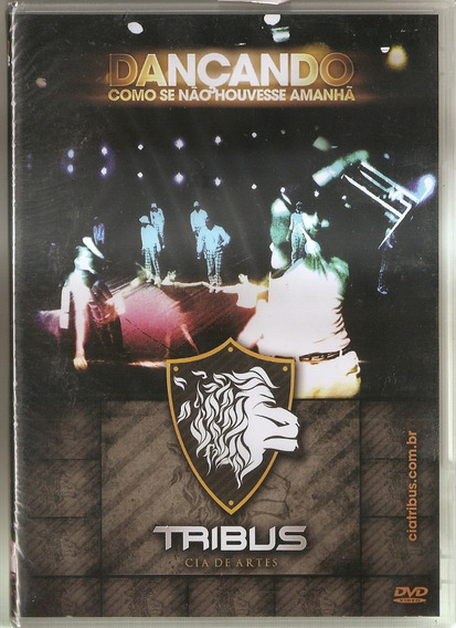 Dvd Tribus - Dançando Como Se Não Houvesse Amanhã - Novo***