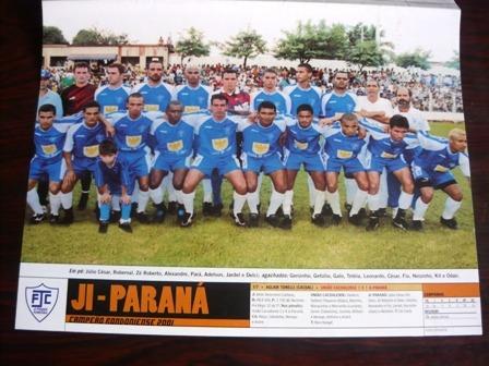 Mini Poster Ji Parana E Moto Clube Campeão 2001 Placar