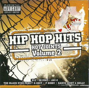 Hip Hop Hits Hot Joints Vol. 2 The Black Eyed Pears G-unit