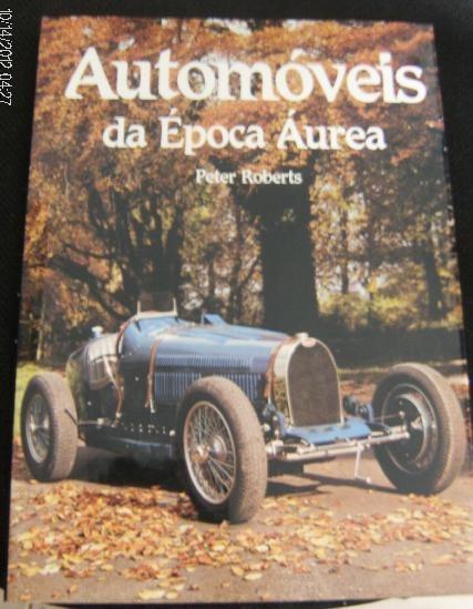 Livro Automóveis Da Época Áurea