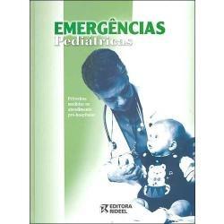 Emergências Pediátricas - Primeiras Medidas No Atendimento