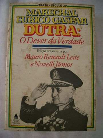 Marechal Eurico Gaspar Dutra-mauro Renault Leite E Noveli J