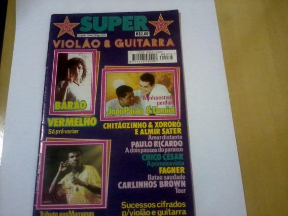 Revista Super O Melhor De V & G Nº78 Barão João Paulo Daniel