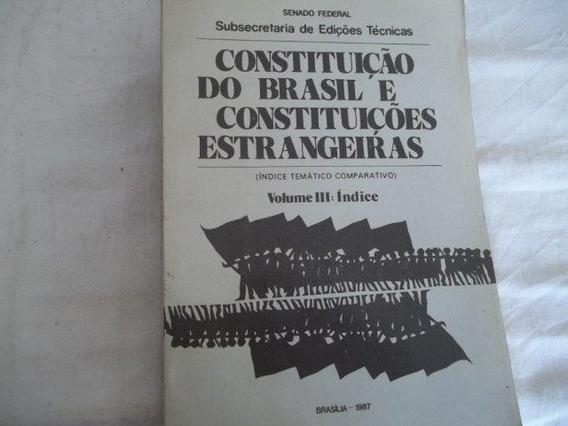 * Constituição Do Brasil Constituições Estrangeiras Vol. 3