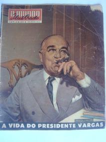 Revista O Mundo Ilustrado Out 1954 A Vida De Getulio Vargas