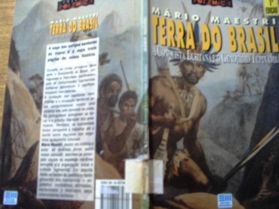Terra Do Brasil, De Mário Maestri