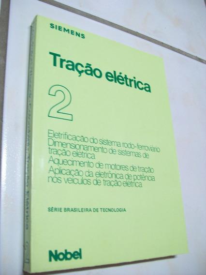 Livro: Tração Elétrica Vol. 2 - Edegard Toledo - Siemens