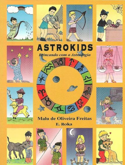 Astrokids - Brincando Com A Astrologia