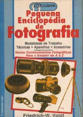 Pequena Enciclopédia De Fotografia Livro Saldão