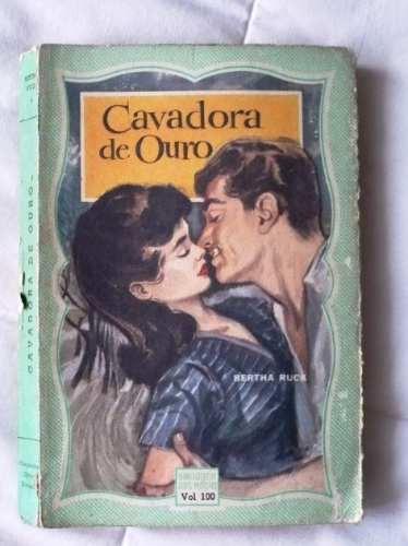 Cavadora De Ouro De Bertha Ruck Biblioteca Das Moças