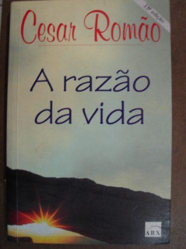 A Razão Da Vida Cesar Romão  12