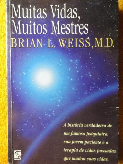 Muitas Vidas, Muitos Mestres - Regressão E Hipnose