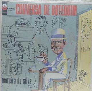 Lp Moreira Da Silva - Conversa De Botequim - M041