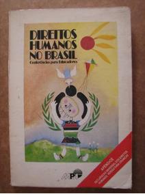 Direitos Humanos No Brasil Conferência Educadores 9078