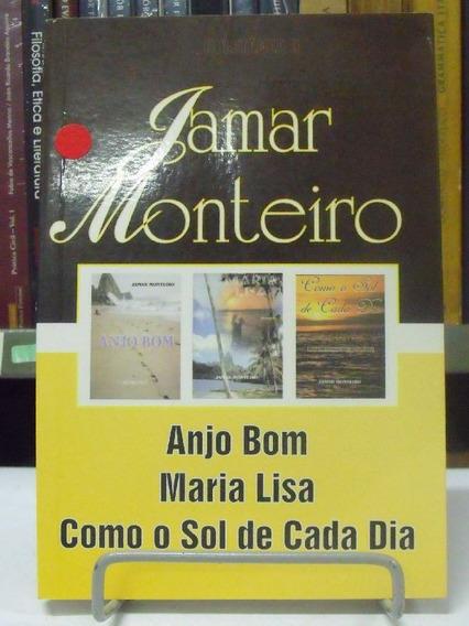 Livro - Jamar Monteiro - Anjo Bom - Maria Lisa - Como O Sol
